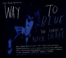 Way to Blue: The Songs of Nick Drake New CD