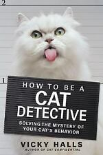 How To Be a Cat Detective by Vicky Halls (2006)LPb
