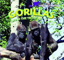 Gorillas: Life in the Troop (Animal Families)-ExLibrary