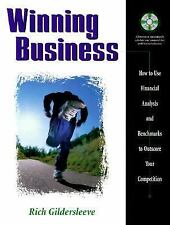 Winning Business : How to Use Financial Analysis and Benchmarks to Outscore...