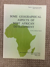 SOME GEOGRAPHICAL ASPECTS  OF WEST AFRICAN DEVELOPMENT - 1970