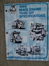 1985 Mack Truck Six & Eight Cylinder Engine Tune Up Specifications Manual  V
