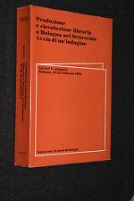 Produzione e circolazione libraria a Bologna nel Settecento 1987 L18
