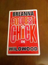 BREANNA Coolest Chick In Wildwood New Jersey Personalized Wall Door Sign BREE NJ
