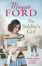 FORD,MAGGIE-SOLDIER`S GIRL, A  BOOK NEW