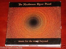 The Mushroom River Band: Music For The World Beyond CD 2000 Prison 998-2 Digipak