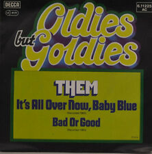 "THEM - IT`S ALL OVER NOW, BABY BLUE - BAD OR GOOD Single 7"" (I861)"