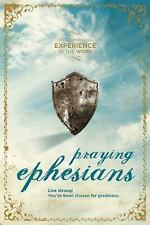 Praying Ephesians: An Illuminating Experience in the Word