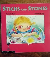Sticks and Stones (scholastic 1995) By P. Dubé and D. Jolin