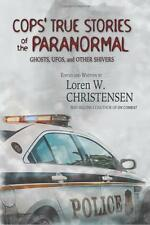 Cops' True Stories Of The Paranormal: Ghost by Loren W. Christensen [Paperback]