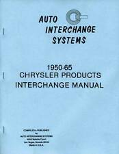 Wrecking Yard Interchange Guide for 1950-1965 Plymouth - Dodge - Dart - Valiant