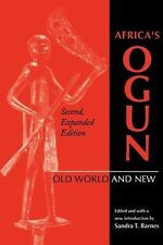 African Systems of Thought Ser.: Africa's Ogun : Old World and New by Sandra...
