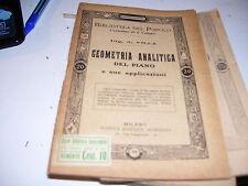 LIBRO BIBLIOTECA DEL POPOLO GEOMETRIA ANALITICA DEL PIANO 536  1912