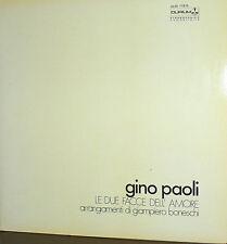 GINO PAOLI   LP  LE DUE FACCE DELL'AMORE   ITALY 1971 MINT  ( LITALIANO -CIAMPI)