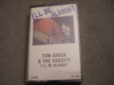 SEALED RARE OOP Tom Grose & The Varsity CASSETTE TAPE r&b I'll Be Alright 1985 !
