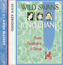 Wild Swans: Three Daughters of China by Jung Chang (CD-Audio, 2004)