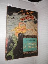 IL GIARDINO DEL PARADISO Ed altri racconti H C Andersen Bemporad Marzocco 1963