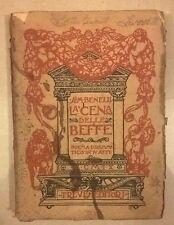 LA CENA DELLE BEFFE SEM BENELLI 1909 TREVES EDITORI POEMA DRAMMATICO