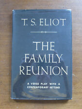 THE FAMILY REUNION a play by T.S. Eliot - 1st/1st 1939  - HCDJ VG+