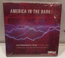 NEW CD-America in the Dark-ELECTROMAGNETIC PULSE What Are Leaders are Saying