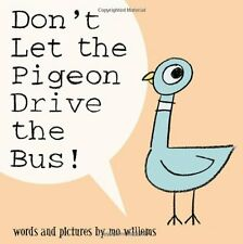 Don't Let the Pigeon Drive the Bus! by Mo Willems (Hardcover) New Free Shipping
