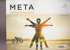 META MAGAZINE MOTORCYCLE CULTURE & LIFESTYLE FALL 2015.