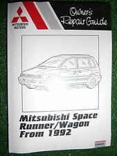 MITSUBISHI SPACE RUNNER & WAGON petrol + Turbo-diesel WORKSHOP MANUAL 1992-2000