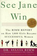 NEW - See Jane Win: The Rimm Report on How 1,000 Girls Became Successful Women
