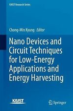 KAIST Research: Nano Devices and Circuit Techniques for Low-Energy...