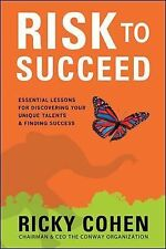 RISK TO SUCCEED ESSENTIAL LESSONS COHEN CONWAY CEO MONEY STOCKS BOOK INVEST