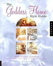 The Goddess Home Style Guide: Divine Interiors Inspired by Aphrodite, -ExLibrary