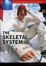 The Skeletal System (Human Body Systems)-ExLibrary