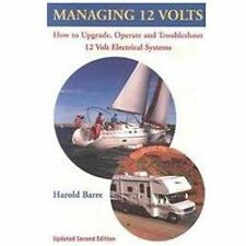 Managing 12 Volts : How to Update, Operate, and Troubleshoot 12 Volt...