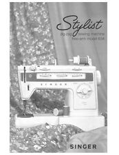 Singer 834 Sewing Machine/Embroidery/Serger Owners Manual
