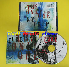 CD Singolo THE CURE The only one 2008 eu GEFFEN 0602517732377 no lp mc dvd (S11)