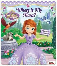 Disney Sofia the First: Where Is My Tiara? (Open Door Book), Disney Sofia the Fi