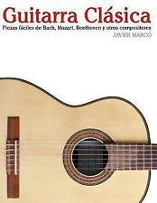 Guitarra Clásica : Piezas Fáciles de Bach, Mozart, Beethoven y Otros...