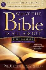 What the Bible Is All About: What the Bible Is All about NIV : Bible Handbook...