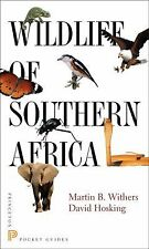 Wildlife of Southern Africa (Princeton Pocket Guides), Hosking, David, Withers,