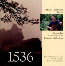1536: Music for Vihuela and Lute, Published in 1536, Transcribed for Guitar