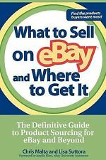 What to Sell on Ebay and Where to Get It: the Definitive Guide to Product Sourc…