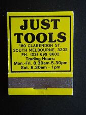 JUST TOOLS 180 CLARENDON ST SOUTH MELBOURNE 03 6998602 MATCHBOOK