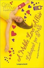 ANGELA WAIDMANN - A MOBILE LOVE AFFAIR - LIEBESPOST PER SMS
