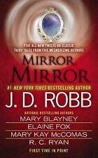 Mirror, Mirror by (5 Stories by 5 Authors-Listed Below) (2013 Paperback) 3838