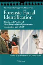 Wiley Series in Psychology of Crime, Policing and Law: Forensic Facial...