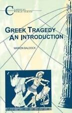 Greek Tragedy : An Introduction by Marion Baldock (1991, Paperback)