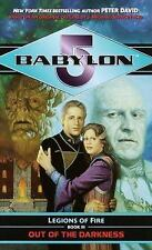 Babylon 5: Legions of Fire Book III: Out of the Darkness by Peter David