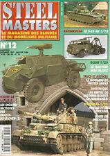 STEEL MASTERS N°12 BARBAROSSA / TRACTEUR M26 PACIFIC / PANZER IV EN LORRAINE