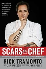 Scars of a Chef: The Searing Story of a Top Chef Marked Forever by the Grit and