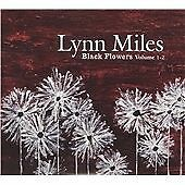 Black Flowers (Volume 1-2), Lynn Miles, Acceptable Double CD